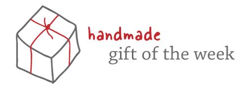 handmade-gift-of-the-week